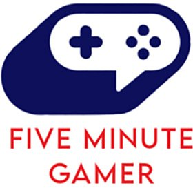 Five Minute Gamer